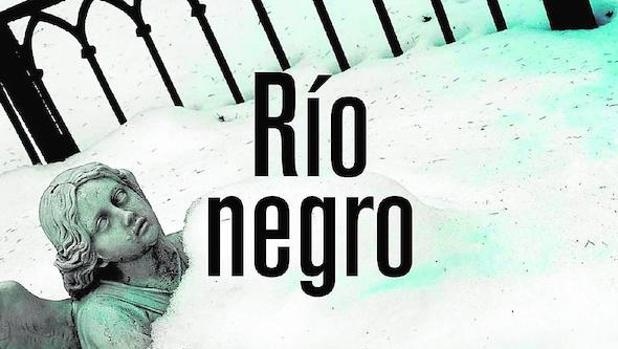 Portada del libro «Río Negro», de Arnaldur Indridason